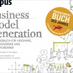 Osterwalder, Pigneur 2011 - Business Model Generation